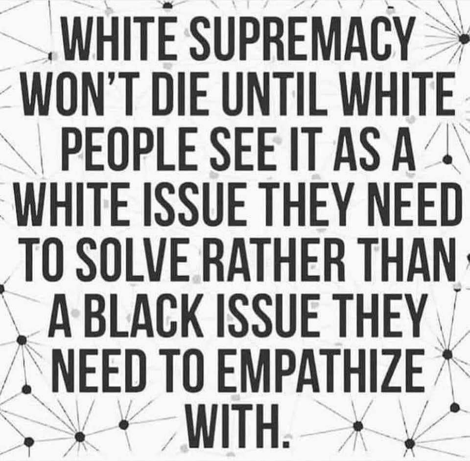 White supremacy will end when...